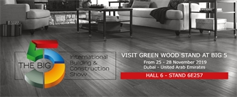 Green Wood at Big 5 Dubai 2019